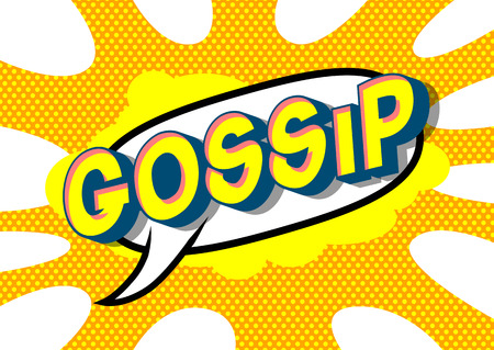 Gossip - Vector illustrated comic book style phrase on abstract background.