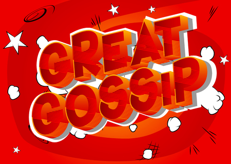 Great Gossip - Vector illustrated comic book style phrase on abstract background.