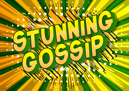 Stunning Gossip - Vector illustrated comic book style phrase on abstract background.