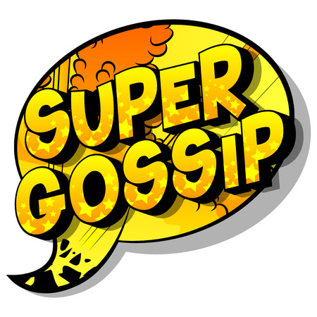 Super Gossip - Vector illustrated comic book style phrase on abstract background.