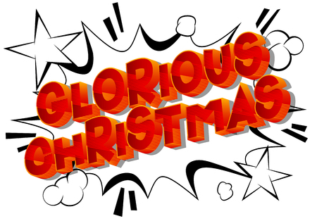 Glorious Christmas - Vector illustrated comic book style phrase on abstract background.