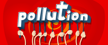 Diverse hands holding letters of the alphabet created the word Pollution. Vector illustration.