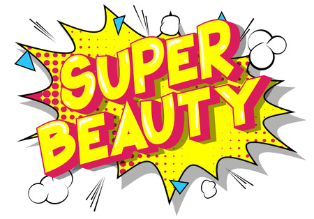 Super Beauty - Vector illustrated comic book style phrase on abstract background. Archivio Fotografico - 113582369