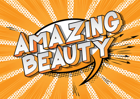 Amazing Beauty - Vector illustrated comic book style phrase on abstract background. 일러스트
