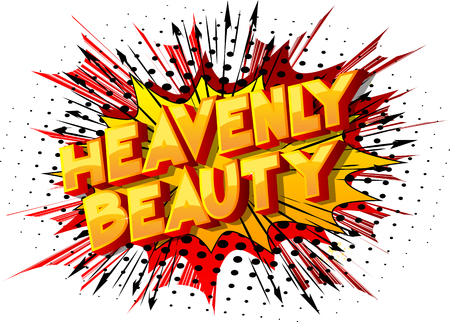 Heavenly Beauty - Vector illustrated comic book style phrase on abstract background.