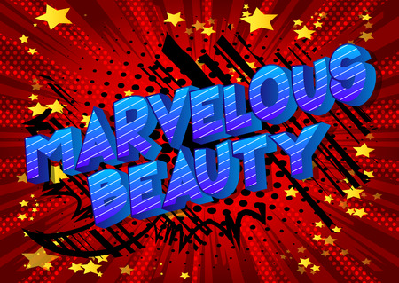 Marvelous Beauty - Vector illustrated comic book style phrase on abstract background. Archivio Fotografico - 113582398