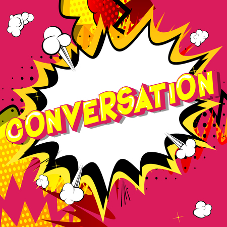 Conversation - Vector illustrated comic book style phrase on abstract background. Фото со стока - 113582426