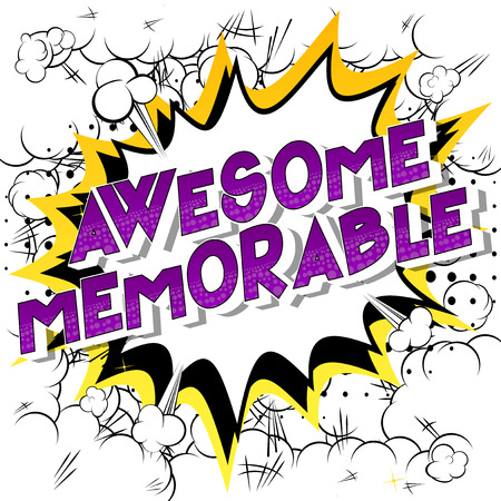 Awesome Memorable - Vector illustrated comic book style phrase on abstract background.