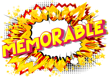 Memorable - Vector illustrated comic book style phrase on abstract background. Illusztráció