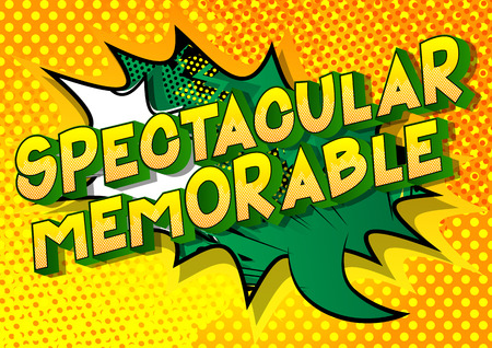 Spectacular Memorable - Vector illustrated comic book style phrase on abstract background.