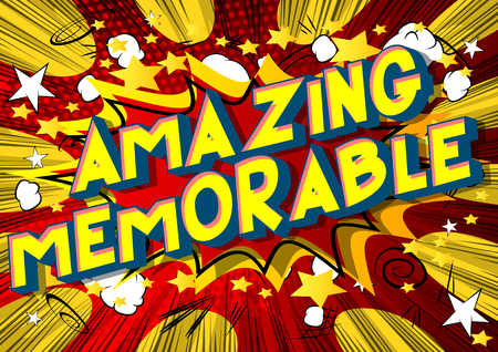 Amazing Memorable - Vector illustrated comic book style phrase on abstract background.