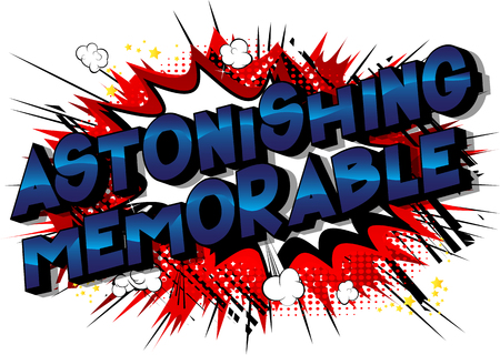 Astonishing Memorable - Vector illustrated comic book style phrase on abstract background.