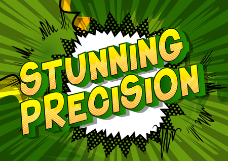 Stunning Precision - Vector illustrated comic book style phrase on abstract background.
