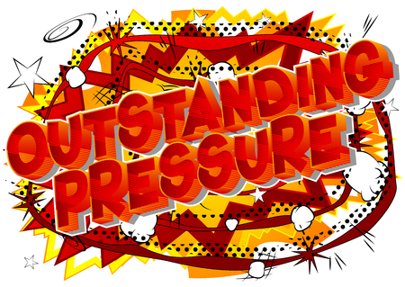 Outstanding Pressure - Vector illustrated comic book style phrase on abstract background. Ilustrace
