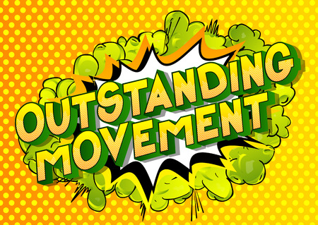 Outstanding Movement - Vector illustrated comic book style phrase on abstract background. 向量圖像