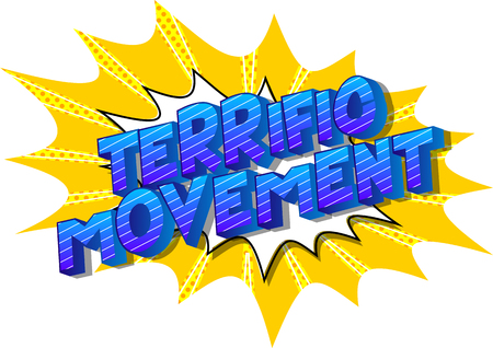 Terrific Movement - Vector illustrated comic book style phrase on abstract background.