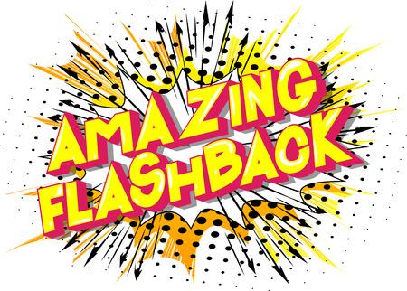 Incroyable Flashback - Expression de style bande dessinée illustrée de vecteur sur fond abstrait.