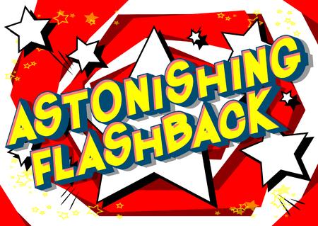 Flashback étonnant - Expression de style bande dessinée illustrée de vecteur sur fond abstrait.
