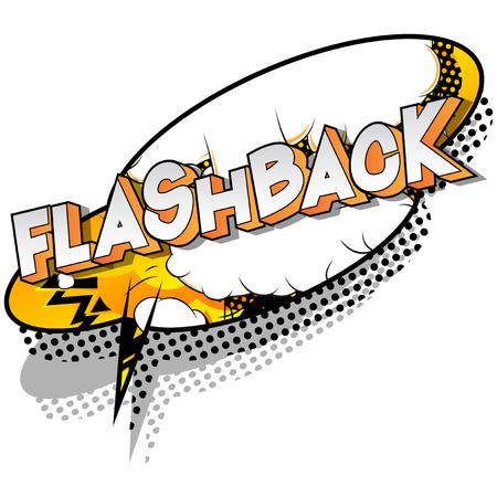 Flashback - Vettore illustrata in stile fumetto una frase su sfondo astratto. Vettoriali