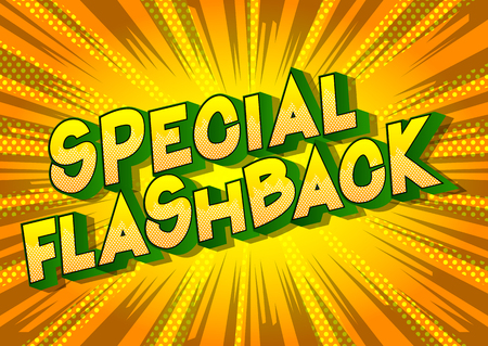 Flashback spécial - Expression de style bande dessinée illustrée de vecteur sur fond abstrait. Vecteurs