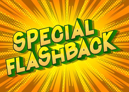 Flashback speciale - Vettore illustrata in stile fumetto una frase su sfondo astratto. Vettoriali