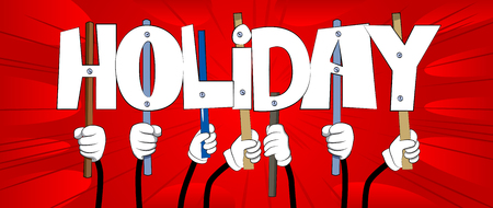 Diverse hands holding letters of the alphabet created the word Holiday. Vector illustration. Ilustrace