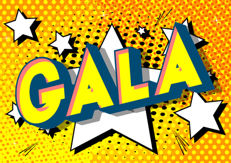 Gala - Vector illustrated comic book style phrase on abstract background. Çizim