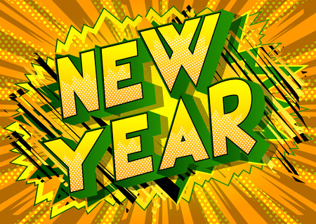 New Year - Vector illustrated comic book style phrase on abstract background.