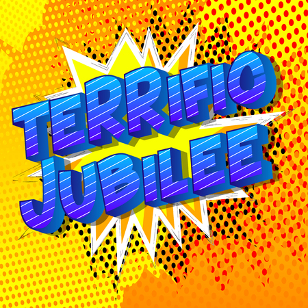 Terrific Jubilee - Vector illustrated comic book style phrase on abstract background. Çizim