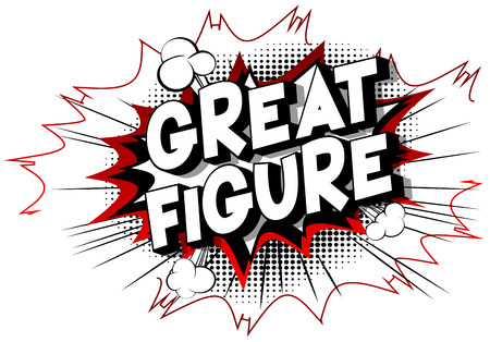 Great Figure - Vector illustrated comic book style phrase on abstract background. Illustration