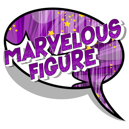 Marvelous Figure - Vector illustrated comic book style phrase on abstract background. Illustration