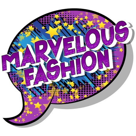 Marvelous Fashion - Vector illustrated comic book style phrase on abstract background.