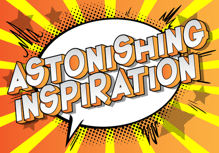 Astonishing Inspiration - Vector illustrated comic book style phrase on abstract background.  イラスト・ベクター素材