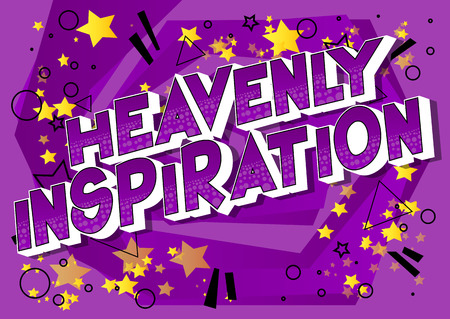 Heavenly Inspiration - Vector illustrated comic book style phrase on abstract background. Illustration