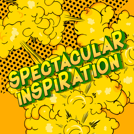 Spectacular Inspiration - Vector illustrated comic book style phrase on abstract background.