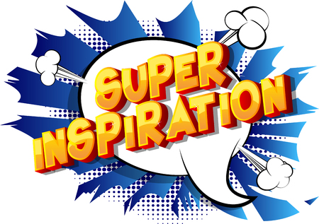 Super Inspiration - Vector illustrated comic book style phrase on abstract background. Illusztráció
