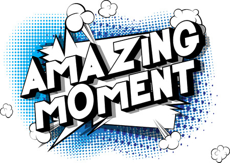 Amazing Moment - Vector illustrated comic book style phrase on abstract background. Çizim