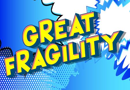 Große Zerbrechlichkeit - Vektor illustrierte Comic-Stil-Phrase auf abstraktem Hintergrund. Vektorgrafik