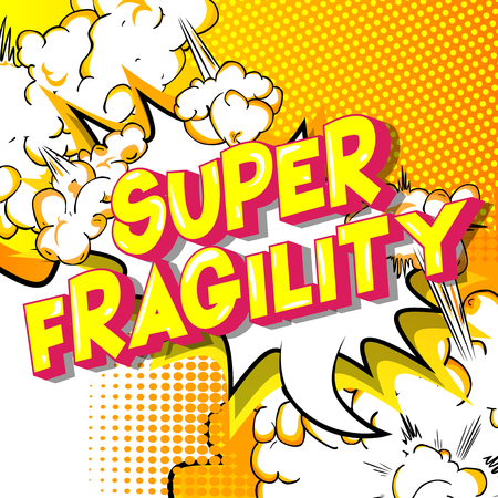 Super Fragility - Vector illustrated comic book style phrase on abstract background. Çizim