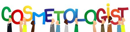 Diverses mains tenant des lettres de l'alphabet ont créé le mot cosmétologue. Illustration vectorielle. Vecteurs