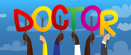 Diverse hands holding letters of the alphabet created the word Doctor. Vector illustration.
