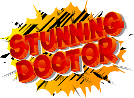 Stunning Doctor - Vector illustrated comic book style phrase on abstract background.