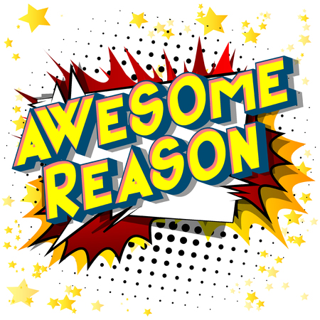 Awesome Reason - Vector illustrated comic book style phrase on abstract background. 向量圖像