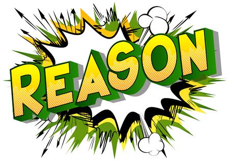 Razón - Vector estilo cómic ilustrado frase sobre fondo abstracto.