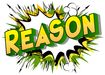 Reason - Vector illustrated comic book style phrase on abstract background. Иллюстрация
