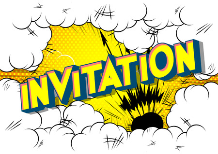 Invitation - Vector illustrated comic book style phrase on abstract background. Иллюстрация