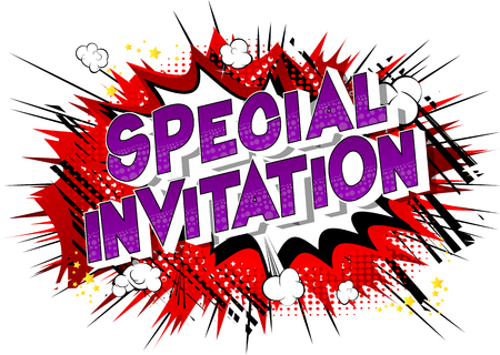 Special Invitation - Vector illustrated comic book style phrase on abstract background. Illustration