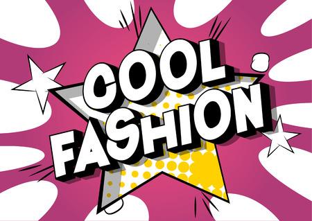 Cool Fashion - Vector illustrated comic book style phrase on abstract background. Illusztráció
