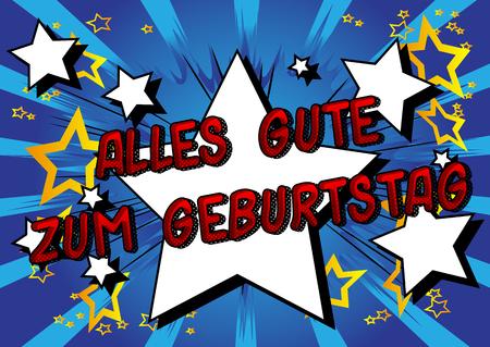 Alles Gute Zum Geburtstag (Happy Birthday in German) - Vector illustrated comic book style phrase.