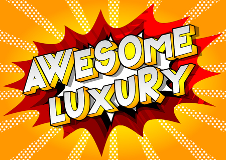 Awesome Luxury - Vector illustrated comic book style phrase on abstract background.